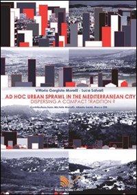 Ad Hoc Urban Sprawl in the Mediterranean City PDF