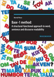 Base 1 Method  A Structural Functional Approach To Word  Sentence And Discourse Readability