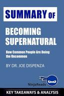 Summary of Becoming Supernatural PDF