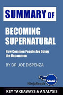 Summary of Becoming Supernatural Book