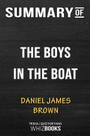 Summary of the Boys in the Boat: Nine Americans and Their Epic Quest for Gold at the 1936 Berlin Olympics: Trivia/Quiz