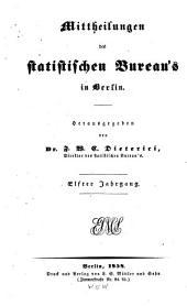 Mittheilungen des Statistischen Bureau's in Berlin: Band 11