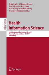 Health Information Science: 6th International Conference, HIS 2017, Moscow, Russia, October 7-9, 2017, Proceedings