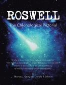 Roswell The Chronological Pictorial