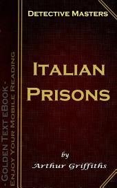 Italian Prisons: Detective Masters