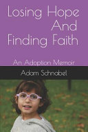 Losing Hope And Finding Faith Book PDF