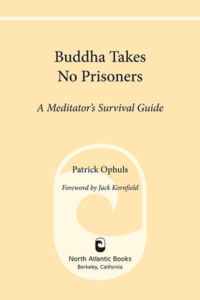 Buddha Takes No Prisoners