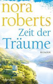 Zeit der Träume: Roman