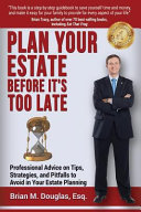 Plan Your Estate Before It s Too Late