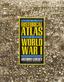 The Historical Atlas Of World War I Book PDF