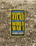 The Historical Atlas of World War I Book
