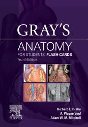 Gray S Anatomy For Students Flash Cards E Book Book PDF