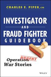 Investigator And Fraud Fighter Guidebook Book PDF