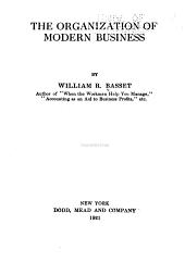 The Organization of Modern Business