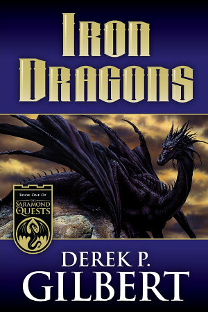 Iron Dragons  Book 1 of the Saramond Quests PDF