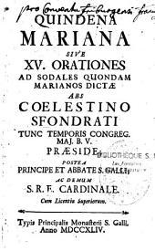 Quindena Marana: seu XV orationes ad sodales quondam marianos dictae