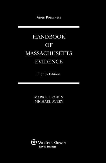 Handbook of Massachusetts Evidence PDF