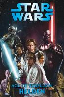 Star Wars   Age of Rebellion   Helden PDF