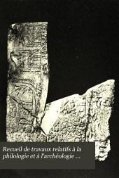 Recueil de travaux relatifs à la philologie et à l'archéologie égyptiennes et assyriennes: pour servir de bulletin à la mission française du Caire, Volumes21à22