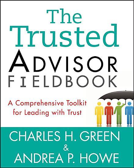 The Trusted Advisor Fieldbook PDF