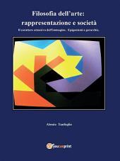 Filosofia dell'arte: rappresentazione e società