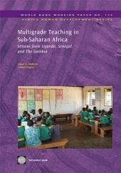 Multigrade Teaching in Sub-Saharan Africa: Lessons from Uganda, Senegal, and The Gambia