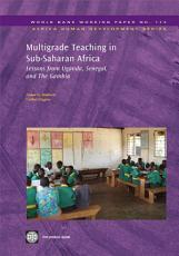 Multigrade Teaching in Sub Saharan Africa PDF