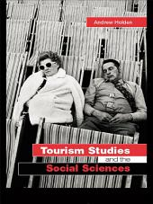 Tourism Studies and the Social Sciences