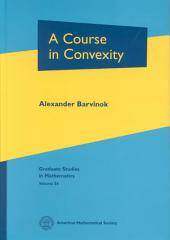 A Course in Convexity