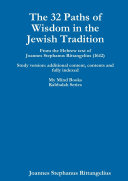 The 32 Paths of Wisdom in the Jewish Tradition
