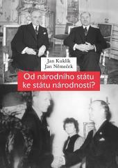 Od národního státu ke státu národností?: Národnostní statut a snahy o řešení menšinové otázky v Československu v roce 1938