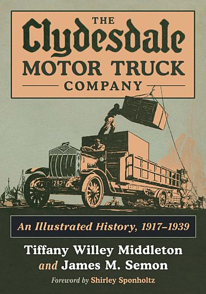 Download The Clydesdale Motor Truck Company Book