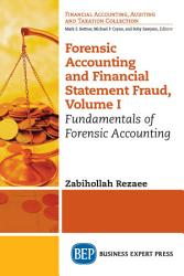 Forensic Accounting And Financial Statement Fraud Volume I Book PDF
