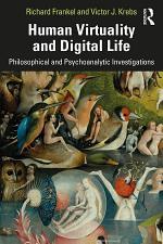 Human Virtuality and Digital Life