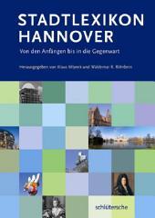 Stadtlexikon Hannover: Von den Anfängen bis in die Gegenwart