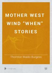 """Mother West Wind """"When"""" Stories"""