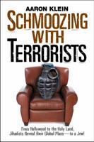 Schmoozing with Terrorists PDF