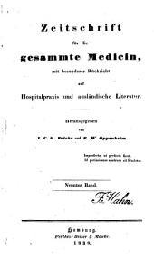 Zeitschrift für die gesammte Medicin: mit besonderer Rücksicht auf Hospitalpraxis und ausländische Literatur, Band 9