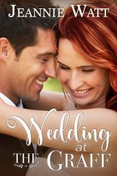 Wedding at the Graff: Volume 5