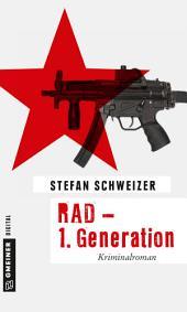 RAD - 1. Generation: Kriminalroman
