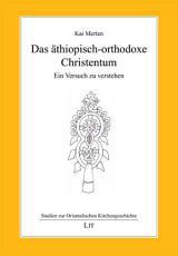 Das   thiopisch orthodoxe Christentum PDF