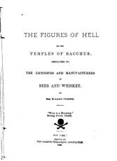 The Figures of Hell  Or  The Temple of Bacchus PDF