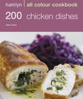 Hamlyn All Colour Cookery  200 Chicken Dishes PDF