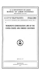 Workmen's Compensation Laws of the United States and Foreign Countries: January, 1917