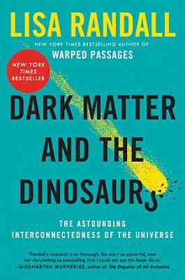 Dark Matter and the Dinosaurs