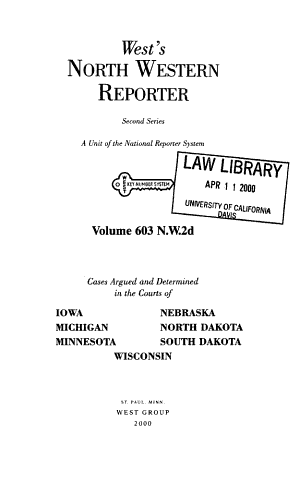 North western reporter. Second series. N.W. 2d. Cases argued and determined in the courts of Iowa, Michigan, Minnesota, Nebraska, North Dakota, South Dakota, Wisconsin