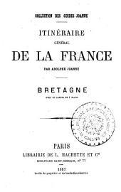 Itinéraire général de la France: Bretagne