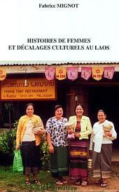 Histoires de femmes et décalages culturels au Laos