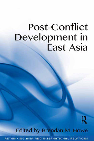Post Conflict Development in East Asia PDF