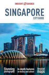 Insight Guides City Guide Singapore: Edition 14